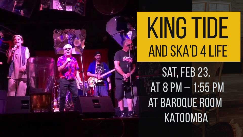 King Tide and Ska'd 4 Life at Baroque Room Katoomba