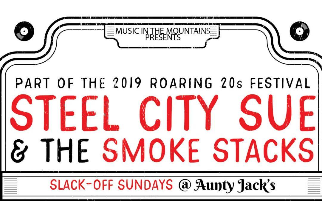 Steel City Sue & The Smoke Stacks | Roaring 20s Folk