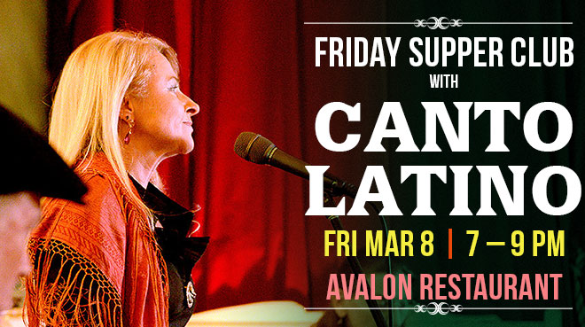 Friday Supper Club with Canto Latino