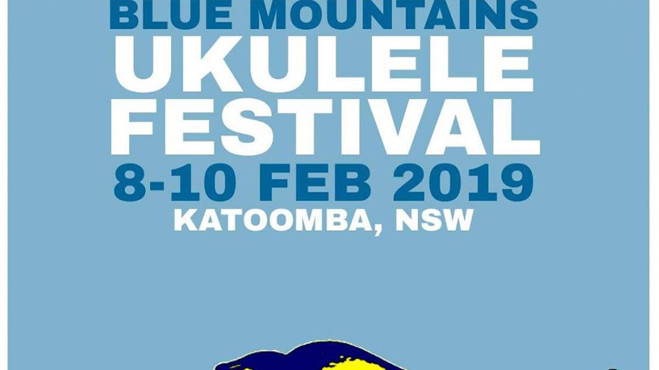 Blue Mountains Ukulele Festival 2019