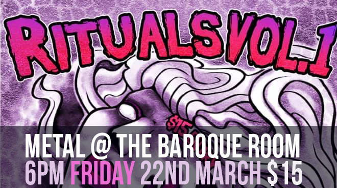 Rituals Vol.1 | Metal at the Baroque Room