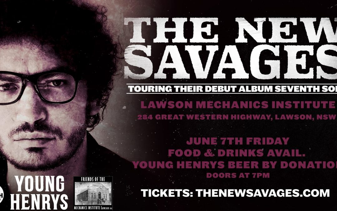 The New Savages   Live at the Mechanics Institute Lawson