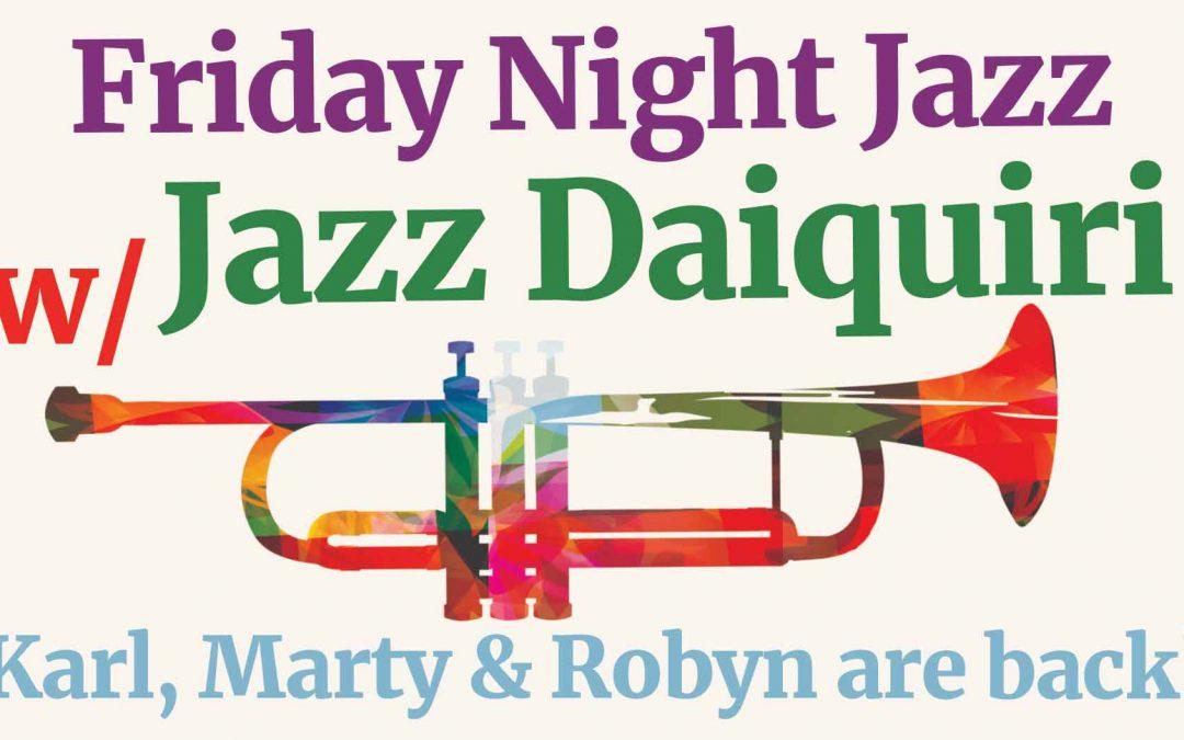 Jazz Daiquiri | Hotel Blue | Friday Night Jazz
