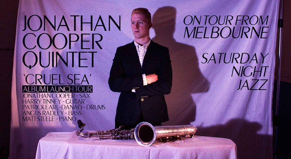 Jonathan Cooper Qunitet [On tour from Melbourne] | Saturday Jazz