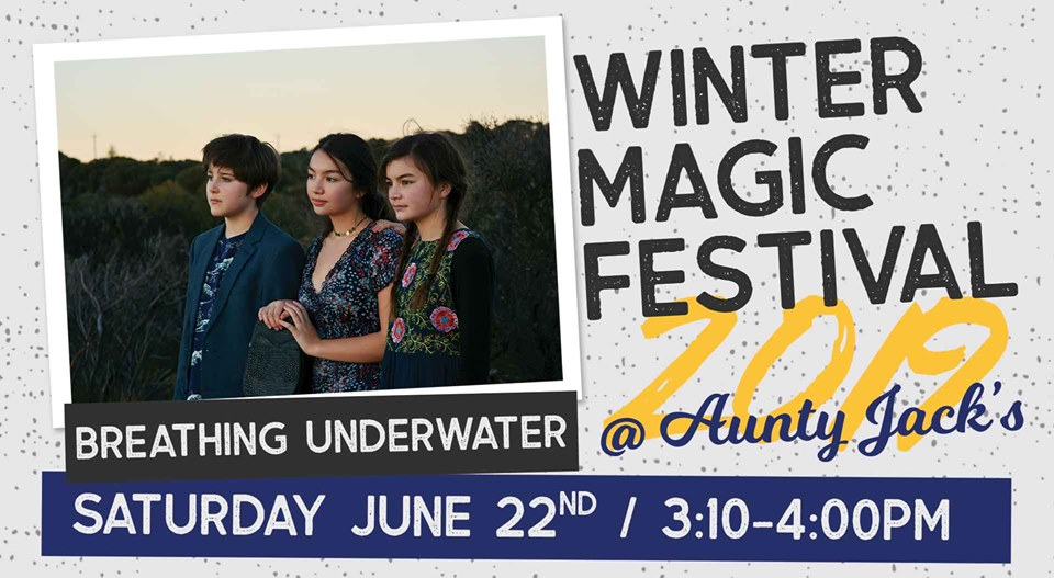 Breathing Underwater at Aunty Jack's | Winter Magic Festival