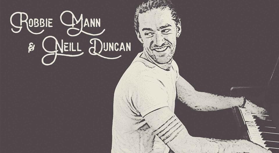 Robbie Mann & Neill Duncan: Saturday Sessions