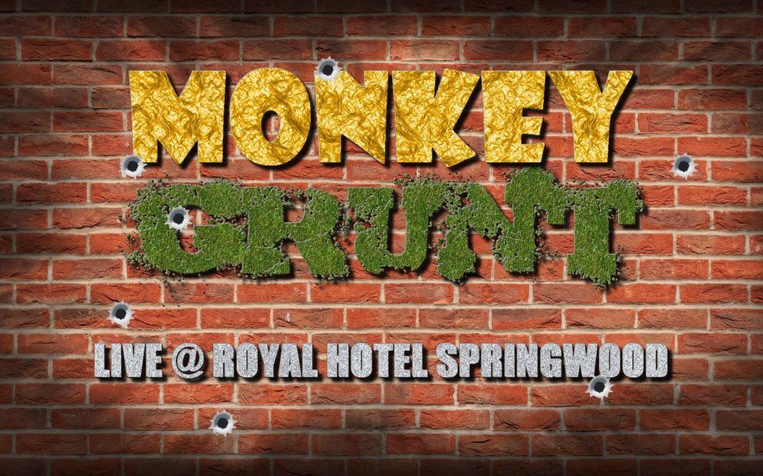 Monkey Grunt   Royal Hotel Springwood