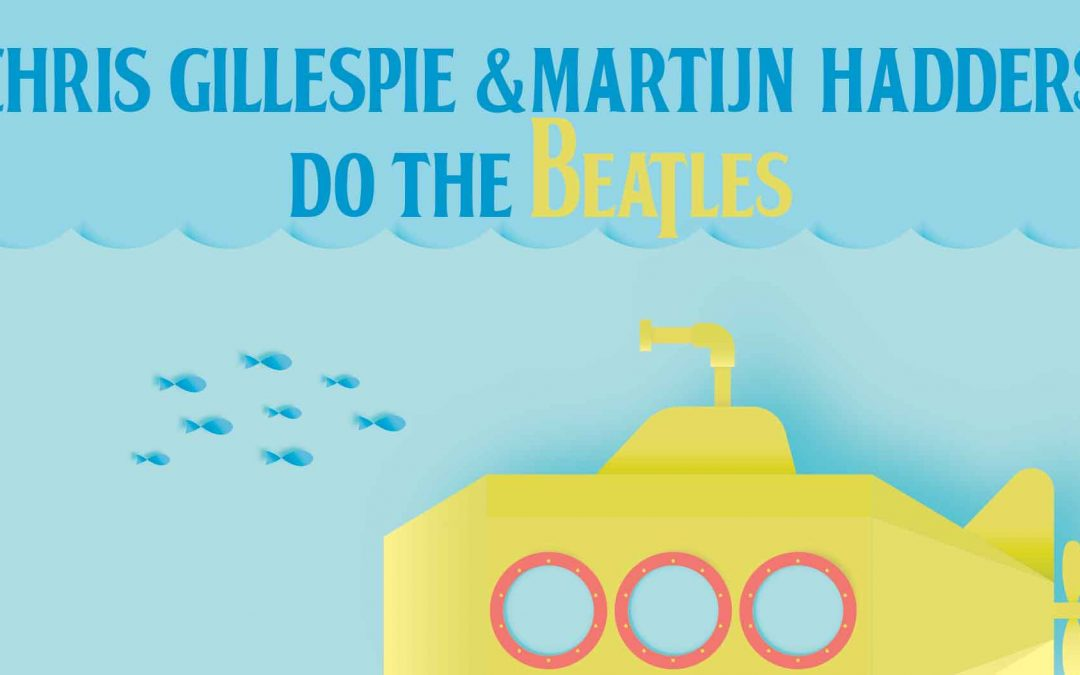 Chris Gillespie & Martijn Hadders do The Beatles   Saturday Session   Hotel Blue