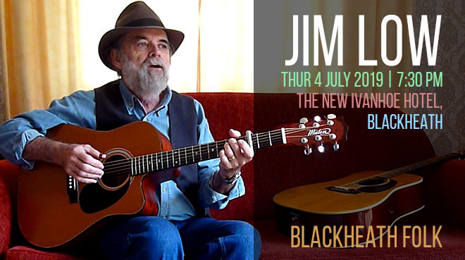 Jim Low | Blackheath Folk at the Ivanhoe