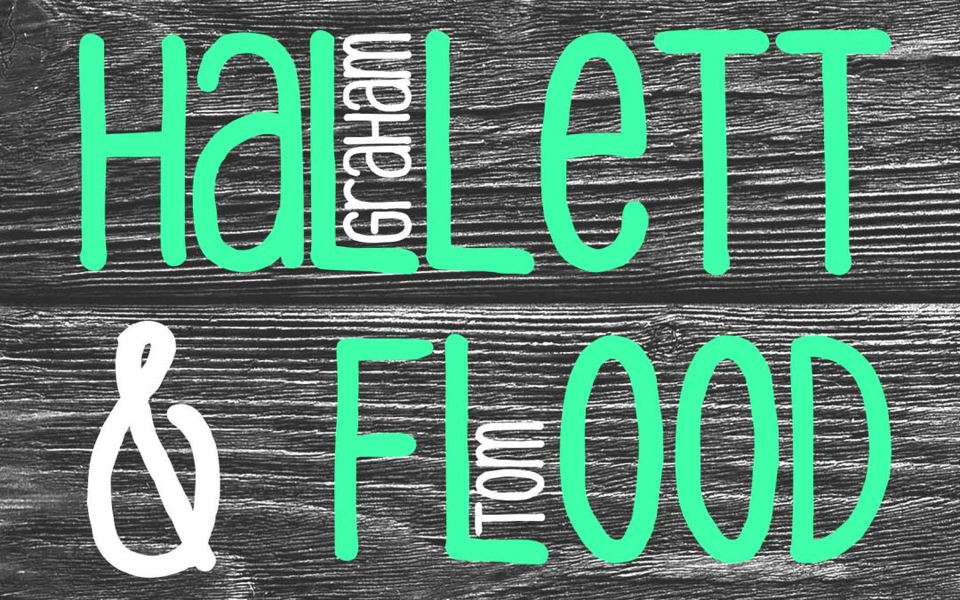 Hallett & Flood | Saturday Night Folk | Hotel Blue