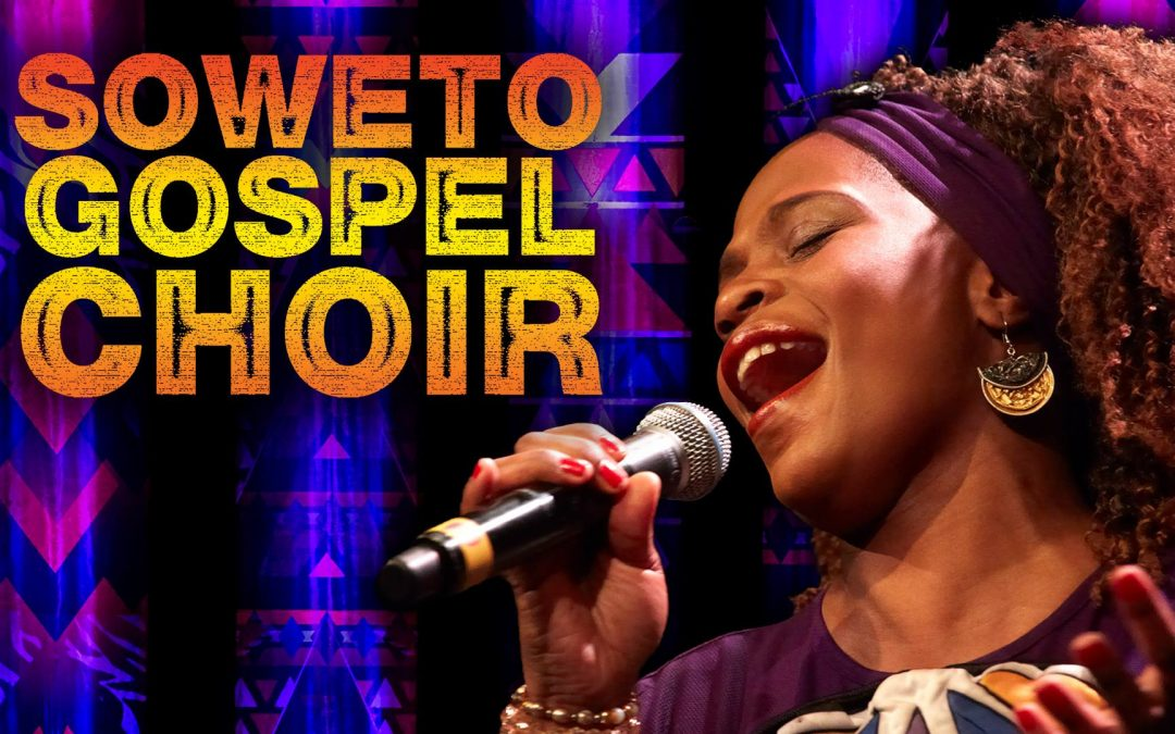 SOLD OUT: Soweto Gospel Choir – Freedom Concert | Blue Mountains Theatre and Community Hub
