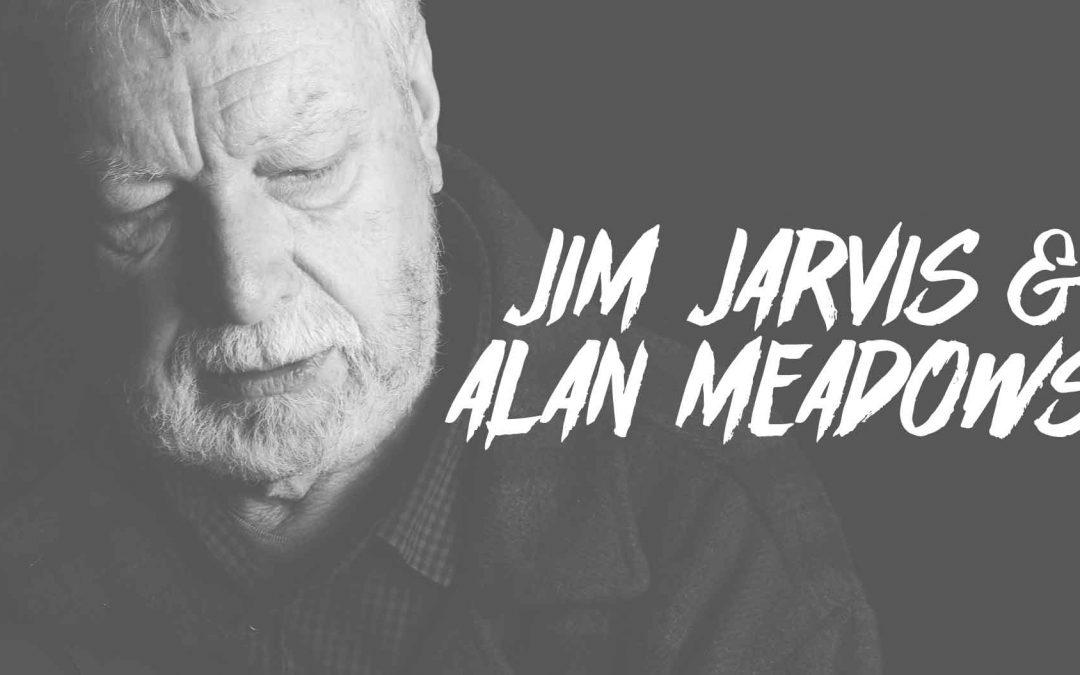 Jim Jarvis & Alan Meadows | Slack-Off Sundays