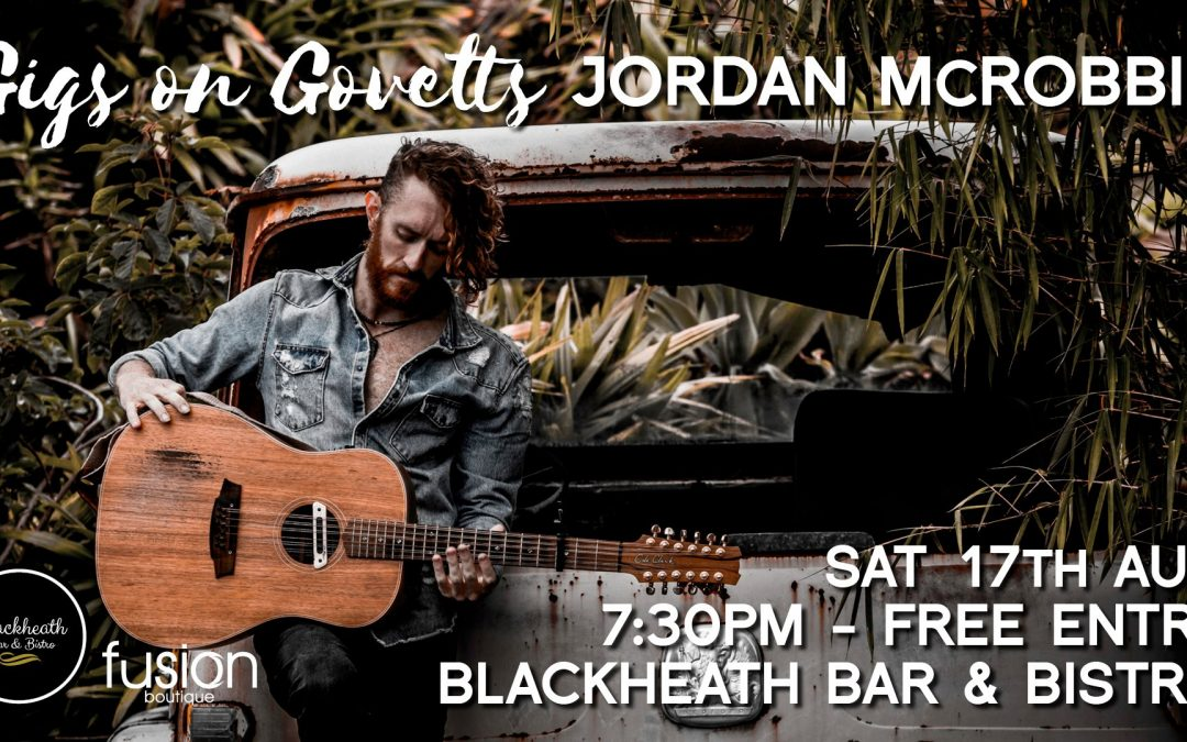 Jordan McRobbie (Byron Bay) | Blackheath Bar & Bistro | Gigs on Govetts