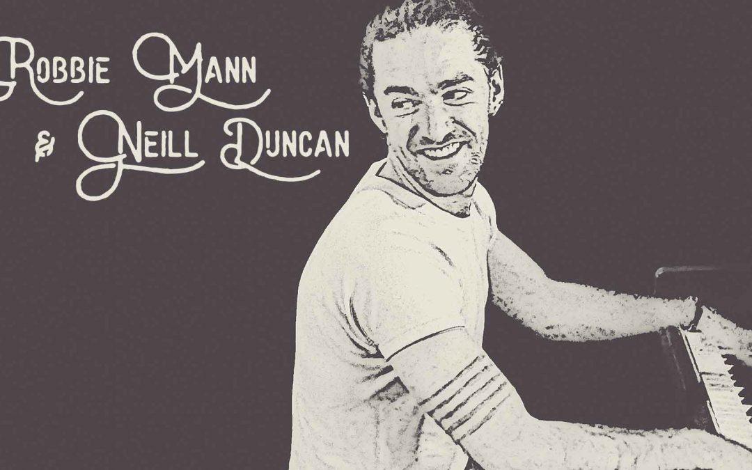 Robbie Mann & Neill Duncan | Friday Night Jazz | Hotel Blue