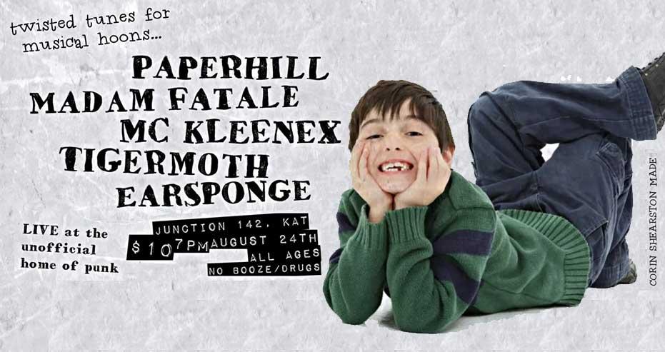 Paperhill, Madam Fatale, MC Kleenex, Tigermoth and Earsponge   Junction 142
