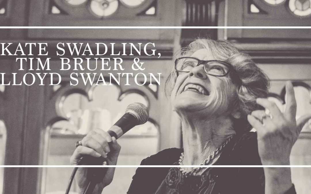 Kate Swadling, Tim Bruer & Lloyd Swanton | Saturday Night Jazz
