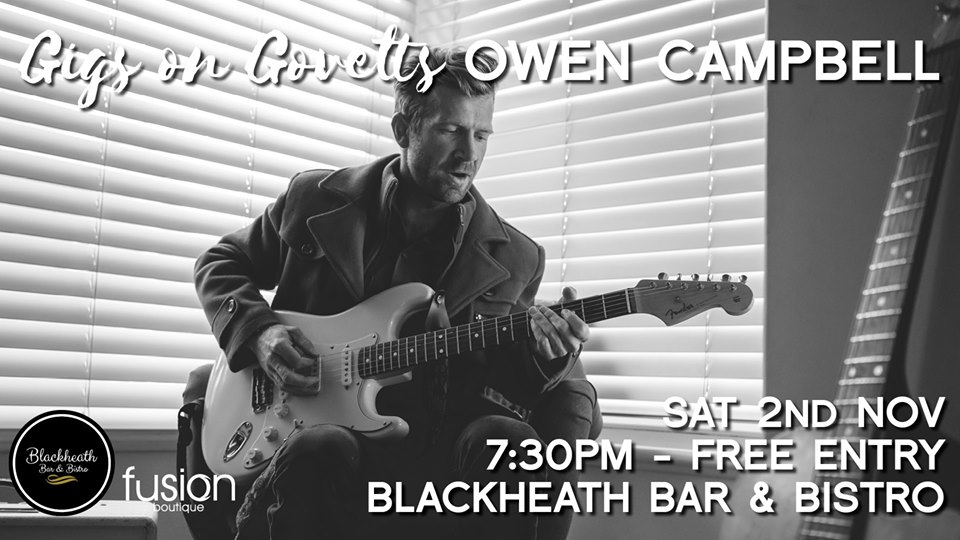 Gigs on Govetts – Owen Campbell Album Launch Tour | Blackheath Bar & Bistro