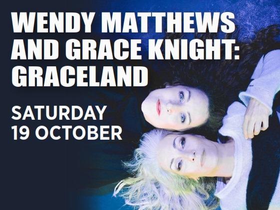 Wendy & Grace: Graceland   Katoomba RSL