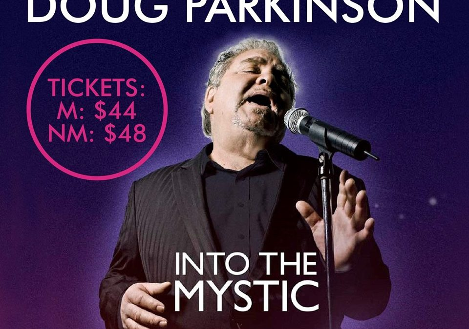 Postponed-Doug Parkinson – Here Comes The Night   Katoomba RSL