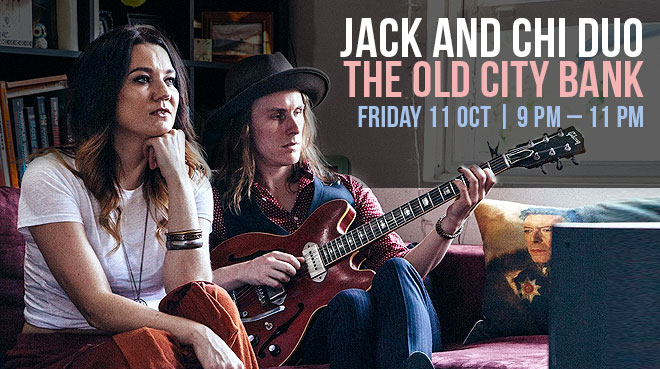 Jack and Chi duo | The Old City Bank