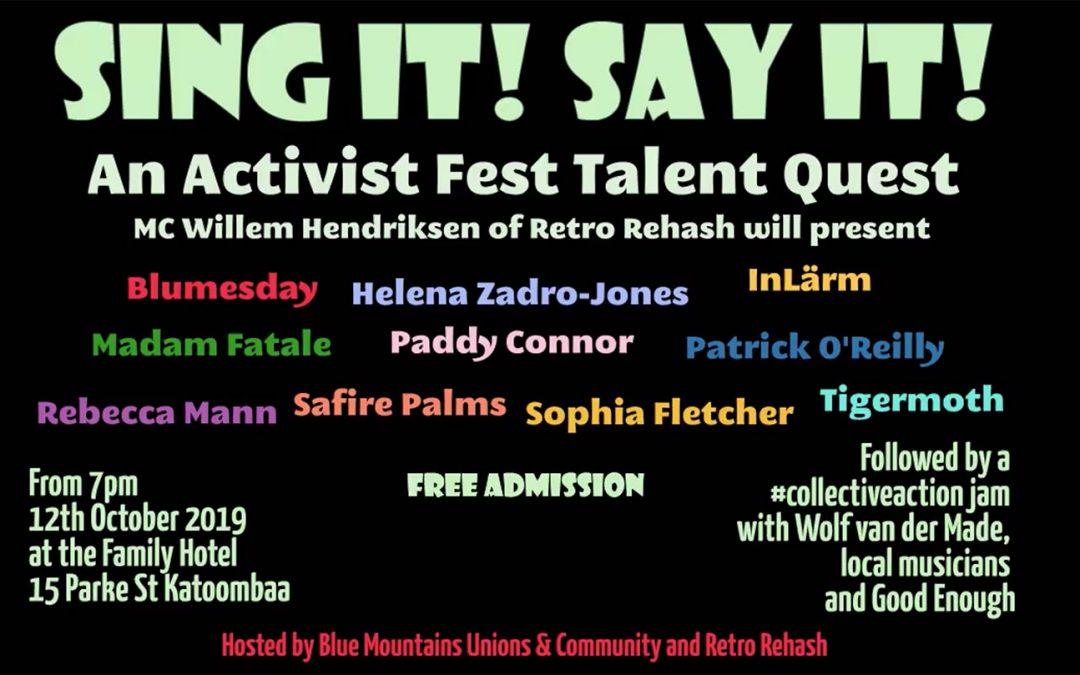 Sing It! Say It! Activist Fest Talent Quest! | Blackburn's Family Hotel