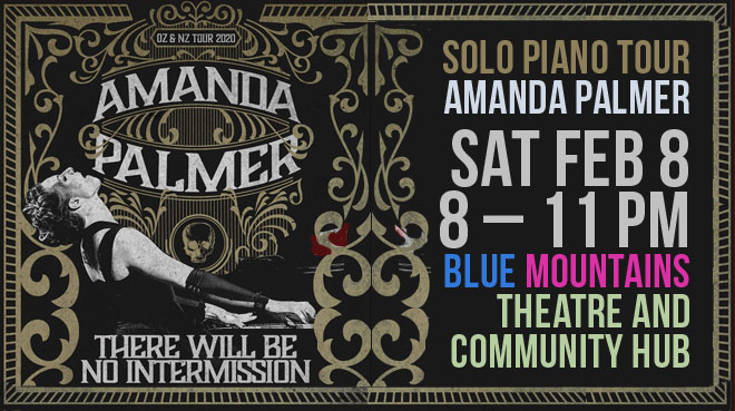 Amanda Palmer – There Will Be No Intermission Solo Piano Tour  | Blue Mountains Theatre and Community Hub