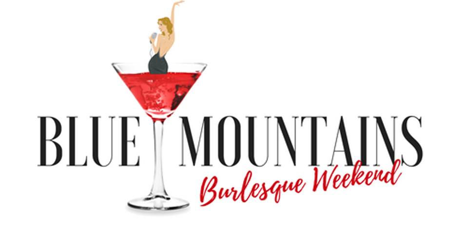 Blue Mountains Annual Burlesque Weekend! | Wentworth Falls School Of Arts