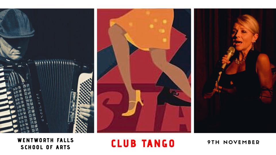 Club Tango: Canto Latino Quartet, Tango Dancers and DJ | Wentworth Falls School Of Arts