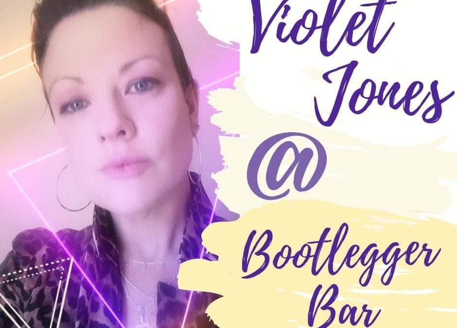 Violet Jones | Bootleggerbar