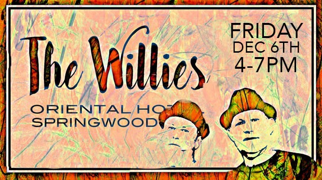 The Willies | The Oriental Hotel