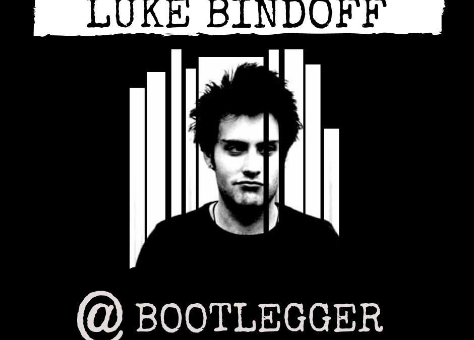 Luke Bindoff  | Bootleggerbar