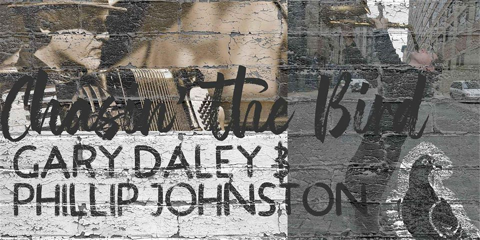 Gary Daley & Phillip Johnston: Chasin' The Bird  | Pigeon Lane@ONE88