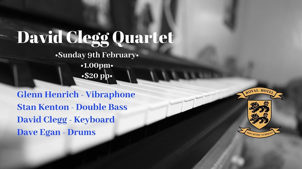 Jazz Lunch featuring the David Clegg Quartet | Royal Hotel Springwood