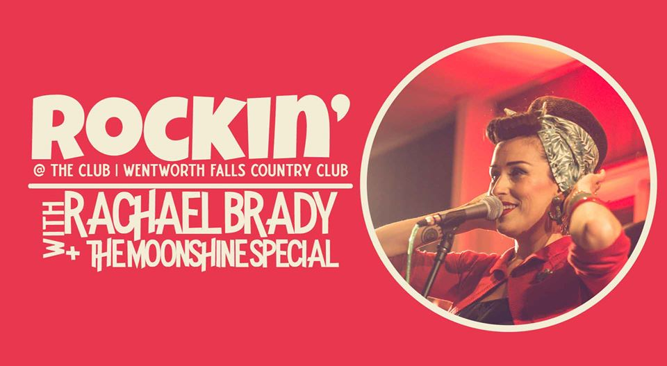 Rachael Brady & The Moonshine Special: Rockin'  |  Wentworth Falls Country Club