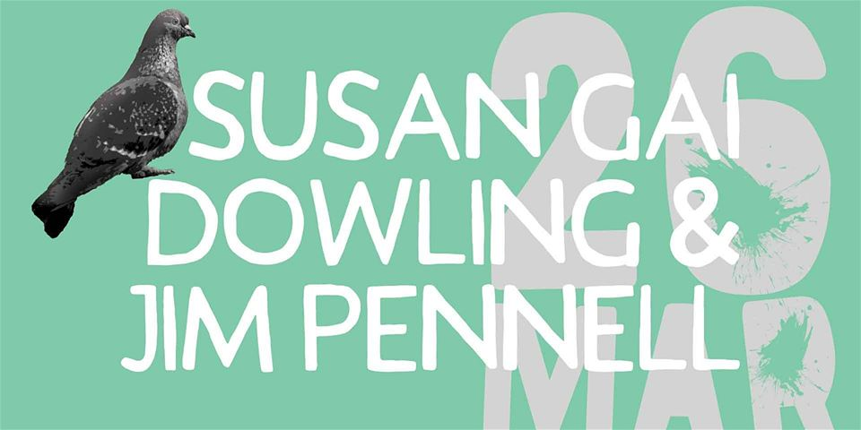 POSTPONED- Susan Gai Dowling & Jim Pennell: Chasin' The Bird  | Pigeon Lane@ONE88