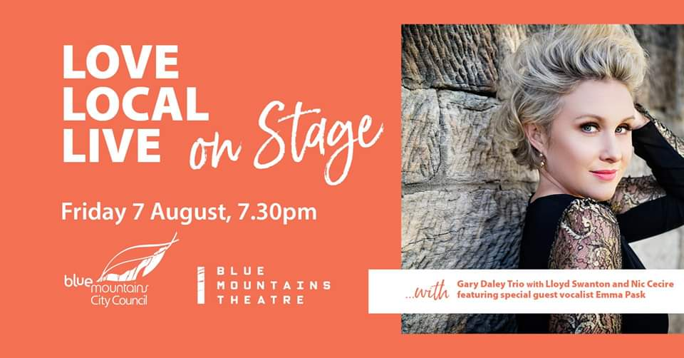 Love Local Live On Stage: Gary Daley Trio with Emma Pask | Blue Mountains Theatre and Community Hub