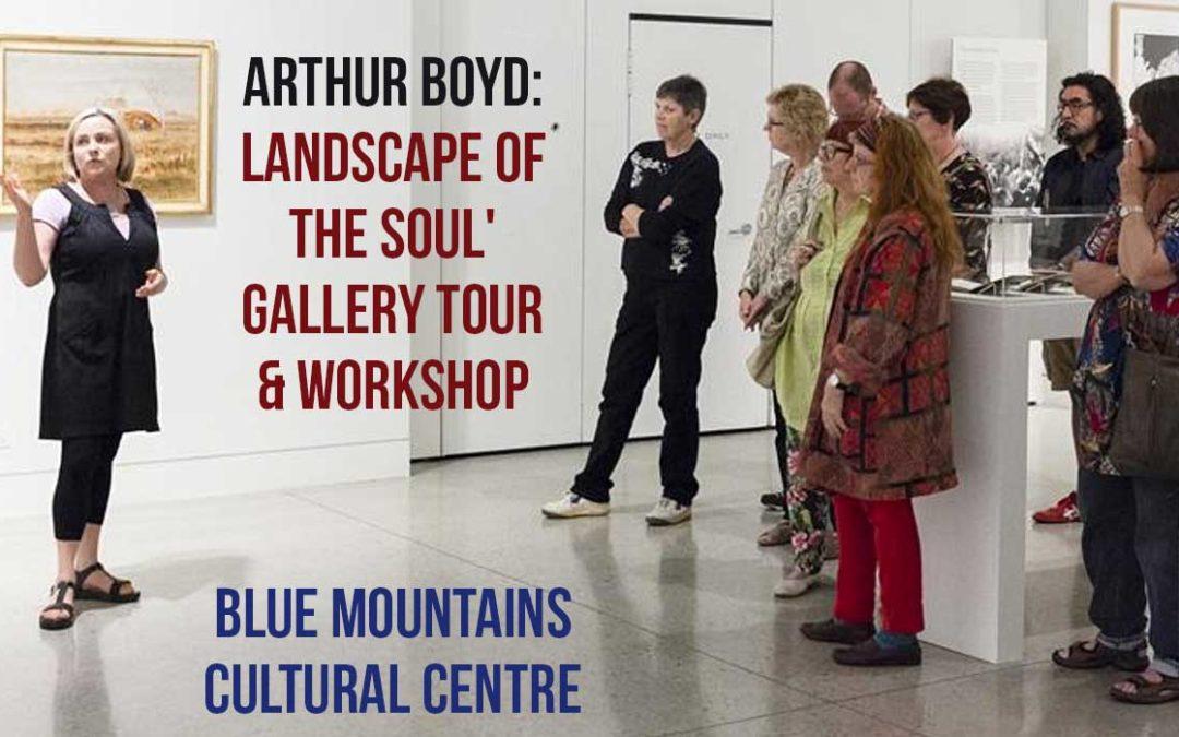 'Arthur Boyd: Landscape of the Soul' Gallery Tour & Workshop | Blue Mountains Cultural Centre