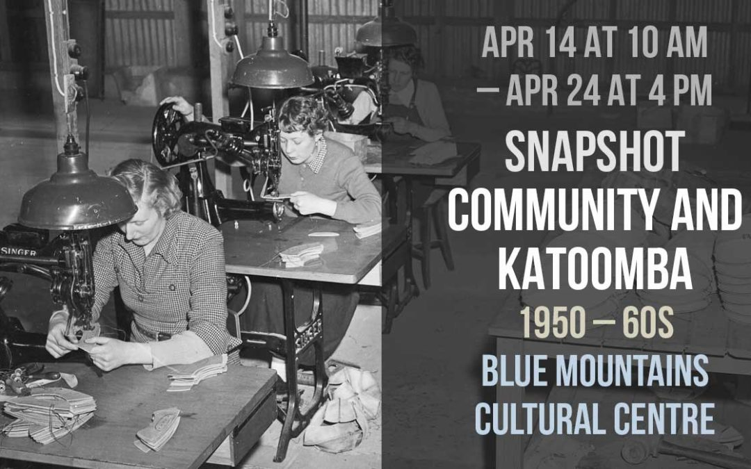 Snapshot: Community and Katoomba 1950 – 60s | Blue Mountains Cultural Centre