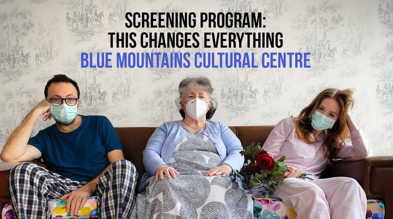 Screening Program: This changes everything | Blue Mountains Cultural Centre