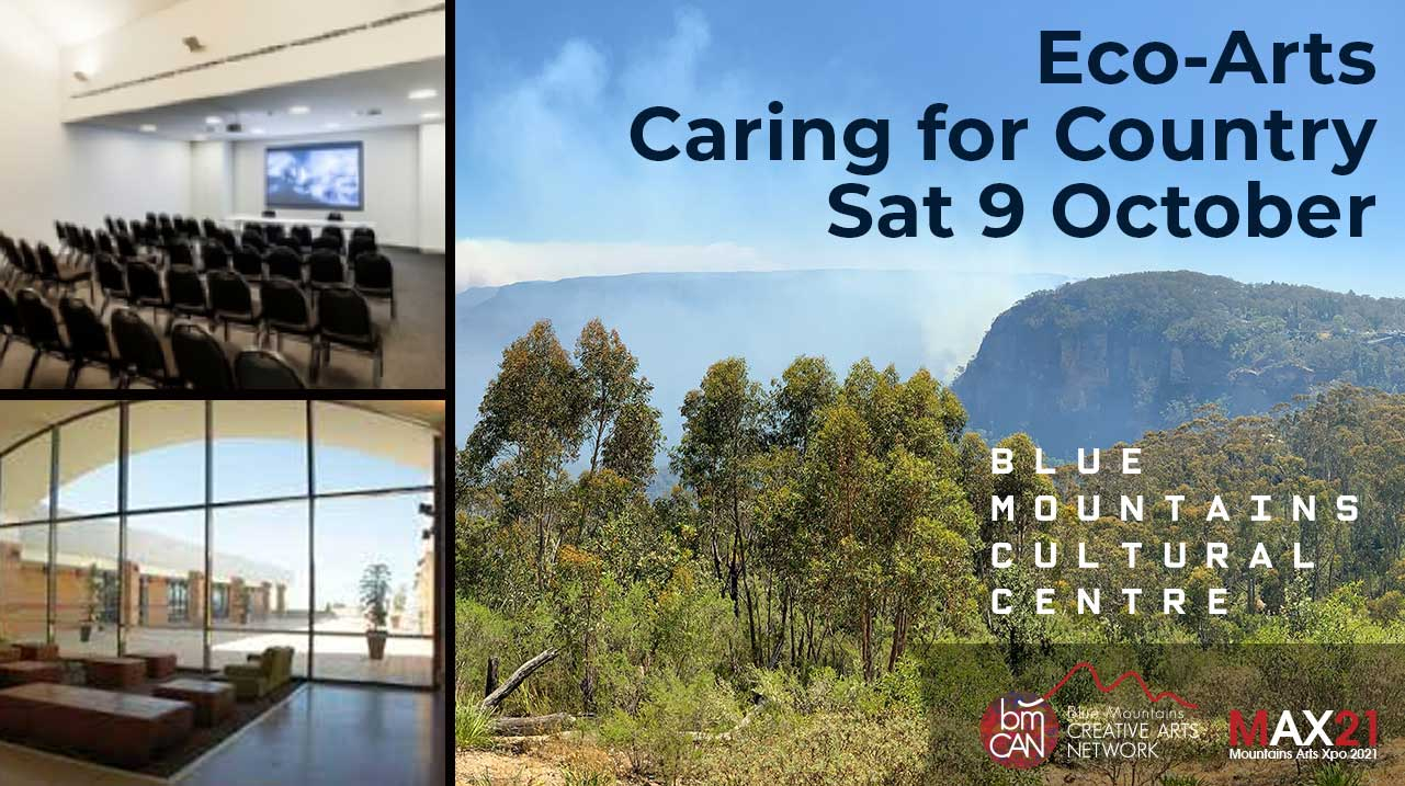Eco-Arts : Caring for Country | Blue Mountains Cultural Centre